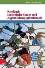 Handbuch Systemische Kinder- Und Jugendlichenpsychotherapie:  Wie Paarbeziehungen Sich Entfalten Konnen