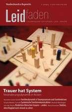 Trauer Hat System - Veranderungsdynamik in Krisen:  Leidfaden 2015 Heft 03