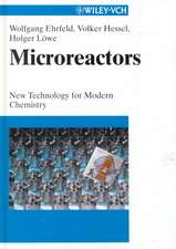 Microreactors: New Technology for Modern Chemistry