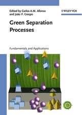 Green Separation Processes: Fundamentals and Applications