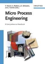 Micro Process Engineering: A Comprehensive Handbook 3 Volume Set