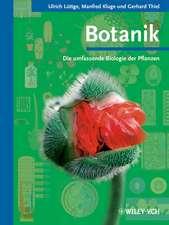 Botanik: Die umfassende Biologie der Pflanzen