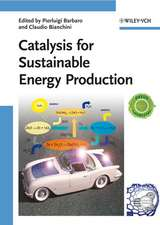 Catalysis for Sustainable Energy Production