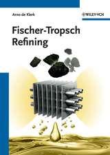 Fischer–Tropsch Refining