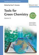 Tools for Green Chemistry