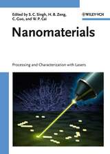 Nanomaterials: Processing and Characterization with Lasers