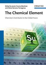 The Chemical Element: Chemistry′s Contribution to Our Global Future