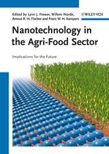 Nanotechnology in the Agri–Food Sector: Implications for the Future