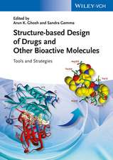 Structure–based Design of Drugs and Other Bioactive Molecules: Tools and Strategies