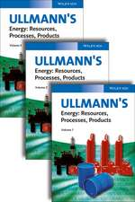 Ullmann′s Energy: Resources, Processes, Products 3 Volume Set