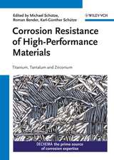 Corrosion Resistance of High–Performance Materials: Titanium, Tantalum, Zirconium