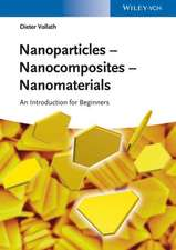 Nanoparticles – Nanocomposites    Nanomaterials: An Introduction for Beginners