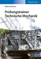 Prüfungstrainer Technische Mechanik