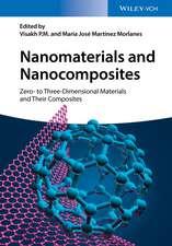 Nanomaterials and Nanocomposites: Zero– to Three–Dimensional Materials and Their Composites
