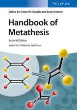 Handbook of Metathesis, Volume 3: Polymer Synthesis