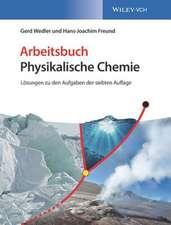 Arbeitsbuch Physikalische Chemie, 2e Lösungen zu den Aufgaben der 7. Auflage