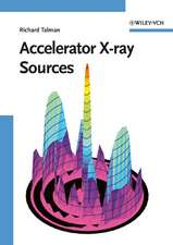 Accelerator X–Ray Sources