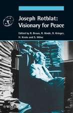 Joseph Rotblat: Visionary for Peace