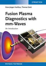 Fusion Plasma Diagnostics with mm–Waves: An Introduction