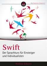 Swift 2.0: Der Sprachkurs für Einsteiger und Individualisten