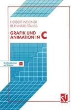 Grafik und Animation in C: Mit einer Grafikbibliothek auf beiliegender Diskette