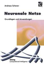 Neuronale Netze: Grundlagen und Anwendungen