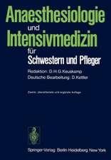 Anaesthesiologie und Intensivmedizin für Schwestern und Pfleger