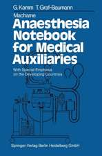 Machame Anaesthesia Notebook for Medical Auxiliaries: With Special Emphasis on the Developing Countries