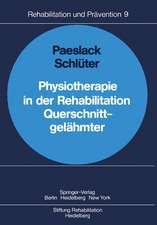 Physiotherapie in der Rehabilitation Querschnittgelähmter