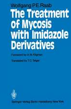 The Treatment of Mycosis with Imidazole Derivatives