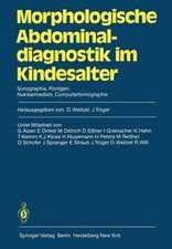 Morphologische Abdominaldiagnostik im Kindesalter: Sonographie, Röntgen, Nuklearmedizin, Computertomographie