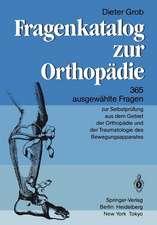 Fragenkatalog zur Orthopädie: 365 ausgewählte Fragen zur Selbstprüfung aus dem Gebiet der Orthopädie und der Traumatologie des Bewegungsapparates