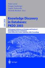 Knowledge Discovery in Databases: PKDD 2003: 7th European Conference on Principles and Practice of Knowledge Discovery in Databases, Cavtat-Dubrovnik, Croatia, September 22-26, 2003, Proceedings