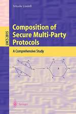 Composition of Secure Multi-Party Protocols: A Comprehensive Study