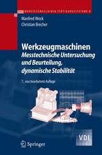 Werkzeugmaschinen 5: Messtechnische Untersuchung und Beurteilung, dynamische Stabilität