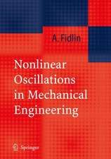 Nonlinear Oscillations in Mechanical Engineering