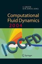 Computational Fluid Dynamics 2004: Proceedings of the Third International Conference on Computational Fluid Dynamics, ICCFD3, Toronto, 12-16 July 2004