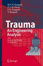 Trauma - An Engineering Analysis: With Medical Case Studies Investigation