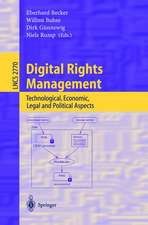 Digital Rights Management: Technological, Economic, Legal and Political Aspects