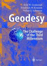 Geodesy - the Challenge of the 3rd Millennium