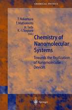 Chemistry of Nanomolecular Systems: Towards the Realization of Molecular Devices