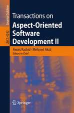 Transactions on Aspect-Oriented Software Development II: Focus: AOP Systems, Software and Middleware