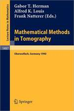 Mathematical Methods in Tomography: Proceedings of a Conference held in Oberwolfach, Germany, 5-11 June, 1990