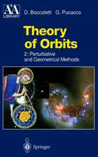 Theory of Orbits: Perturbative and Geometrical Methods
