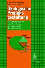 Ökologische Produktgestaltung: Stoffstromanalysen und Ökobilanzen als Instrumente der Beurteilung