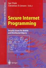 Secure Internet Programming: Security Issues for Mobile and Distributed Objects
