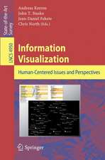 Information Visualization: Human-Centered Issues and Perspectives