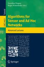 Algorithms for Sensor and Ad Hoc Networks: Advanced Lectures