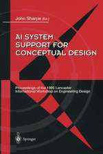 AI System Support for Conceptual Design: Proceedings of the 1995 Lancaster International Workshop on Engineering Design, 27–29 March 1995