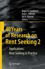 40 Years of Research on Rent Seeking 2: Applications: Rent Seeking in Practice